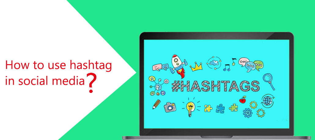 How to use hashtag in social media